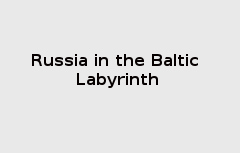 Russia_in_the_Baltic_Labyrinth.jpg